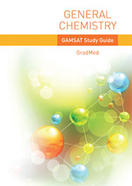 General Chemistry - GAMSAT Study Guide